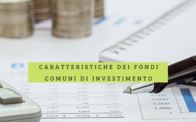 23. Caratteristiche dei fondi comuni di investimento