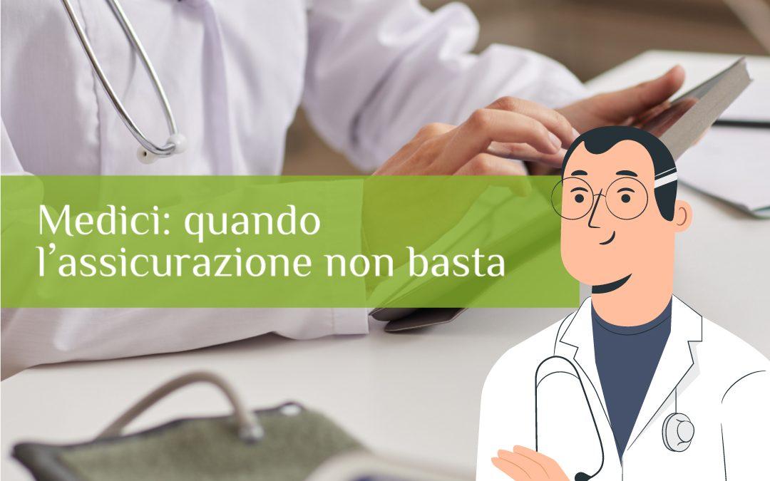 Medici: quando l'assicurazione non basta