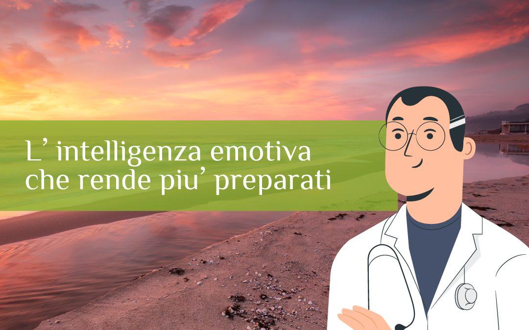 L'intelligenza emotiva in campo medico: l'abilità che rende i dottori più preparati